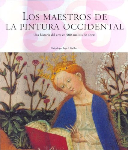 Maestros de la Pintura Occidental/Teachers of Western Painting: Tomo 1 y 2/Volume 1 and 2 (Taschen 25. Aniversario)