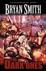 The Dark Ones by Bryan Smith (2012-06-04)