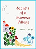 Secrets of a Summer Village