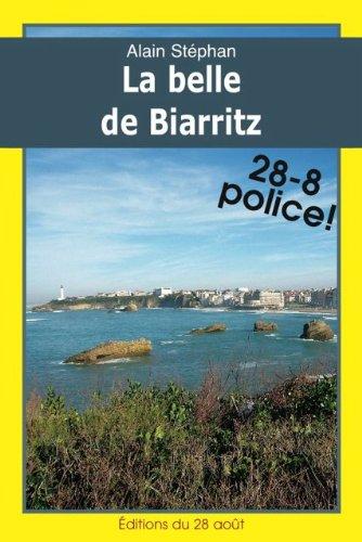 La Belle de Biarritz (Iphignie Boulard dtective t. 2)