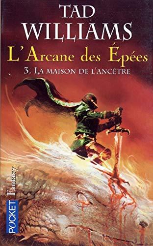 L'arcane des épées (3) par Tad WILLIAMS