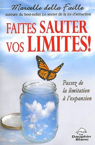 Faites sauter vos limites !