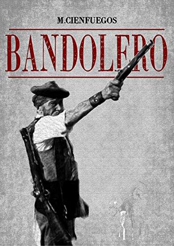 BANDOLERO por M. CIENFUEGOS