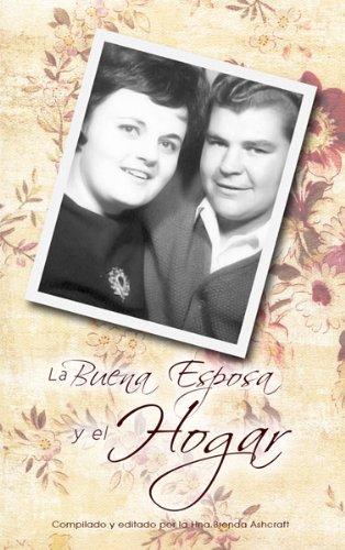 La Buena Esposa y el Hogar por Brenda Ashcraft