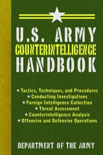 U.S. Army Counterintelligence Handbook (US Army Survival) por Army