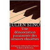 Une dénonciation passionnée des amours obsolètes: Critique du vidéoclip de la chanson Te Quiero de Stromae
