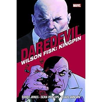 Wilson Fisk: Kingpin. Daredevil: 3