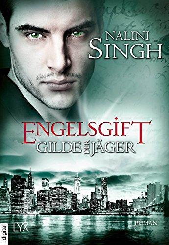 Buchseite und Rezensionen zu 'Gilde der Jäger - Engelsgift (Elena-Deveraux-Serie 10)' von Nalini Singh