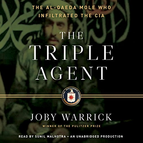 the-triple-agent-the-al-qaeda-mole-who-infiltrated-the-cia