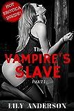 The Vampire's Slave (Book 1) (The Vampire Slave series)