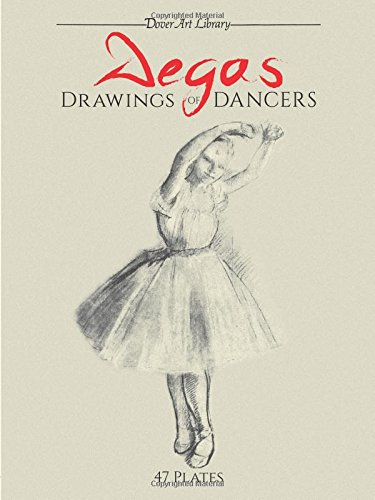 Degas Drawings of Dancers (Dover Art Library)