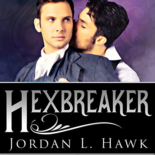 Hexbreaker: Hexworld, Book 1