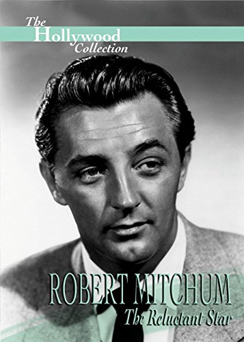 hollywood-collection-robert-mitchum-the-reluctant-star