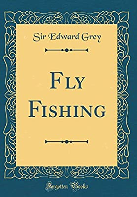 Fly Fishing (Classic Reprint) from Forgotten Books
