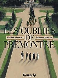 Les oubliés de Prémontré par Stéphane Piatzszek