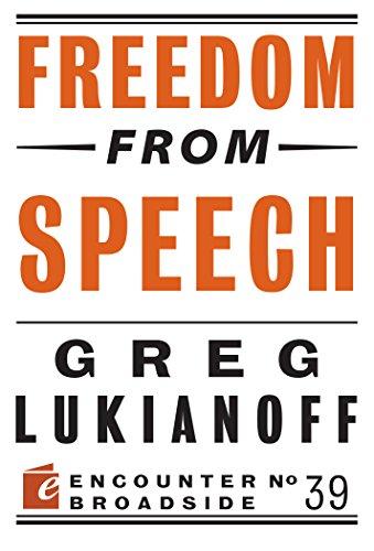 Freedom from Speech (Encounter Broadside) por Greg Lukianoff