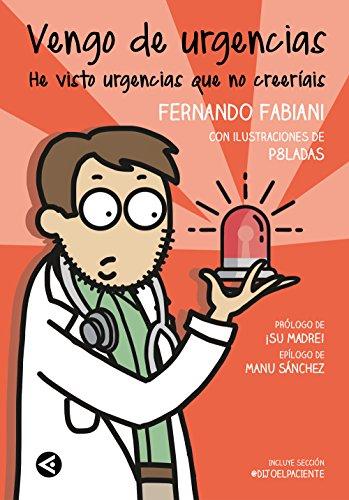 Vengo de urgencias (Cuerpo y mente) por Fernando Fabiani