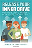Release Your Inner Drive: Everything you need to...