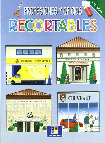 Profesiones y oficios - recortables por Aa.Vv.