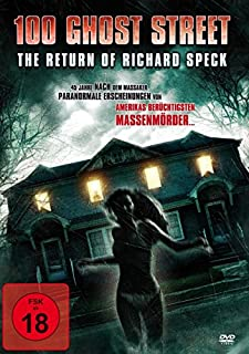 100 Ghost Street - The Return of Richard Speck