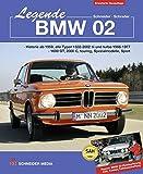 Legende BMW 02: Historie ab 1959, alle Typen 1502 - 2002 tii und turbo 1966-1977, 1600 GT, 2000C, touring, Spezialmodelle, Sport  Report: BMW 02-Restaurierung, Zeit, Kosten, Teilebeschaffung