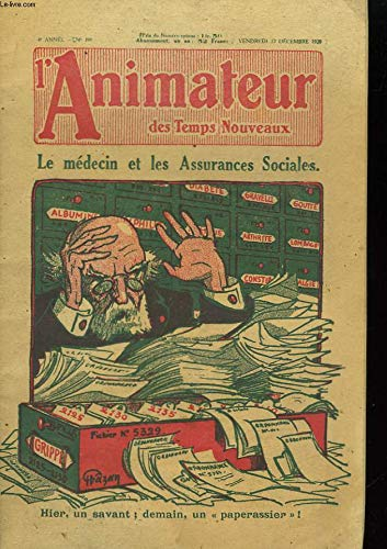 L'Animateur des Temps Nouveaux n°199, 4ème année : Le Médecin et les Assurances Sociales.