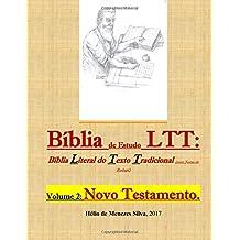 Biblia de Estudos LTT: Biblia Literal do Texto Tradicional (com Notas de Rodape): volume 2: Novo Testamento
