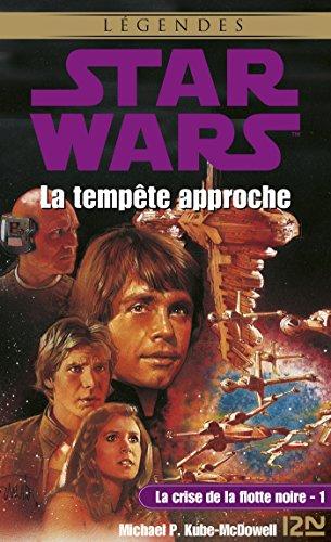 Star Wars - La crise de la flotte noire, tome 1 : La tempête approche