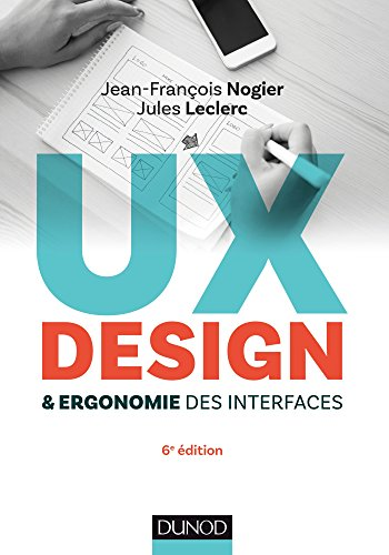 UX Design et ergonomie des interfaces - 6e d. (Hors collection)