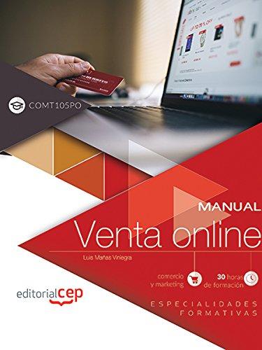 Manual. Venta online (COMT105PO). Especialidades formativas por Luis Mañas Viniegra