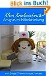 Kleine Krankenschwester Amigurumi Häk...