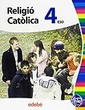 Religió Catòlica 4 Eso - 9788468301495