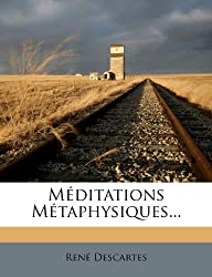 Meditations Metaphysiques...