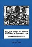 """Die """"DDR-Kinder"""" von Namibia - Heimkehrer in ein fremdes Land - Constance Kenna"""