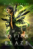 Nation of Blaze (The Fireblade Array Book 2)