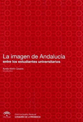 La imagen de Andalucía entre los estudiantes universitarios