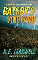 Gatsby's Vineyard (Fiddler & Fiora) by A. E. Maxwell (2009-11-06)