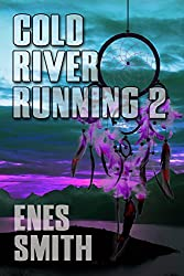 Cold River Running 2 (Cold River Series Book 4) (English Edition)
