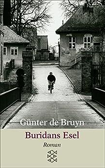 Buridans Esel: Roman (German Edition) by [Bruyn, Günter]
