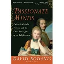 By David Bodanis - Passionate Minds: The Great Scientific Affair