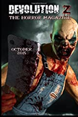 Devolution Z October 2015: The Horror Magazine: Volume 3 by Devolution Z (2015-10-02) Paperback