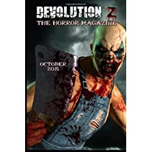 Devolution Z October 2015: The Horror Magazine: Volume 3 by Devolution Z (2015-10-02)