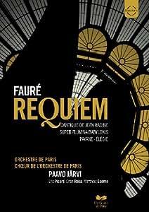 Requiem. Pavane Op.50. Elegie Op.24 Super Flumina Babylonis. Cantique De Racine