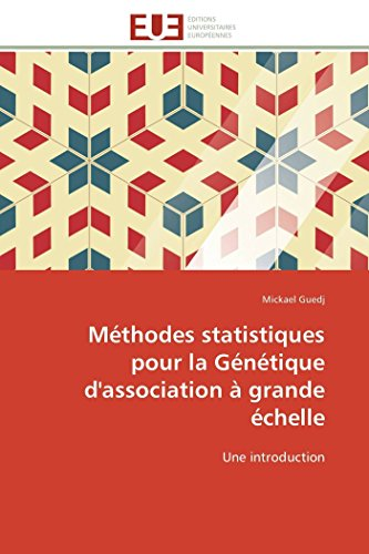 Méthodes statistiques pour la génétique d'association à grande échelle par Mickael Guedj