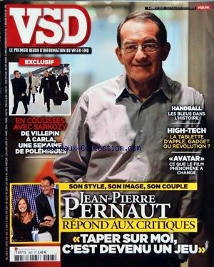 VSD [No 1693] du 03/02/2010 - HANDBALL / LES BLEUS DANS L'HISTOIRE - LA TABLETTE D'APPLE - GADGET OU REVOLUTION - AVATAR / CE QUE LE FILM PHENOMENE A CHANGE - EN COULISSES AVEC SARKOZY / DE VILLEPIN A CARLA - SEMAINE DE POLEMIQUES - JEAN-PIERRE PERNAUT REPOND AUX CRITIQUES par Collectif