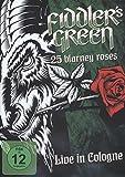 Fiddler's Green - 25 Blarney Roses: Live In Cologne