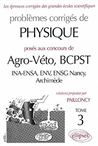 Physique Agro/Véto 1998-2000, tome 3