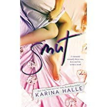 Smut: A Standalone Romantic Comedy by Karina Halle (2016-05-17)