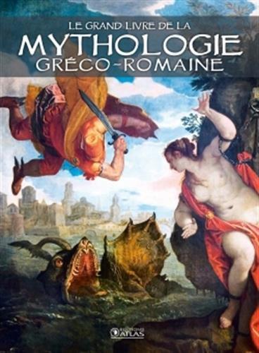 Le grand livre de la mythologie gréco-romaine par Collectif