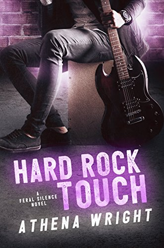 Hard Rock Touch: A Rock Star Romance (Feral Silence Book 3) (English Edition) -